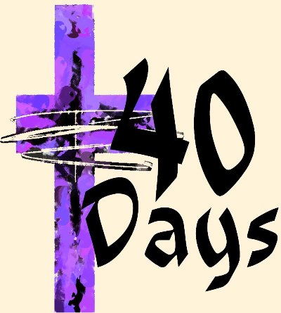 The 40 Days of Lent